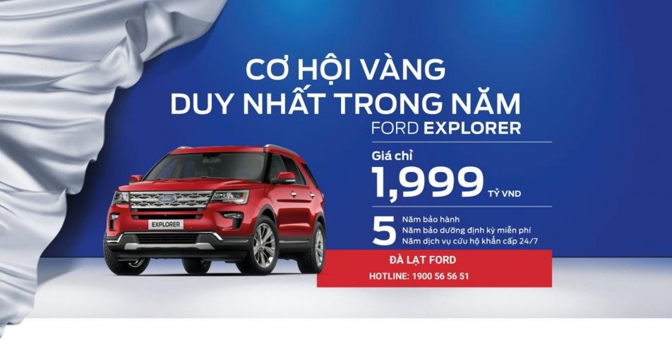 Giảm giá siêu mạnh Ford Explorer chỉ với 1,999 Tỷ VNĐ cùng Đà Lạt Ford