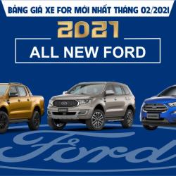 Bảng giá xe Ford mới nhất tháng 02/2021 tại Đà Lạt Ford