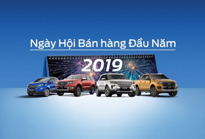 Ngày Hội Bán hàng Đầu Năm tại các Đại lý Ford trên Toàn Quốc trong Tháng 2 - Tháng 3