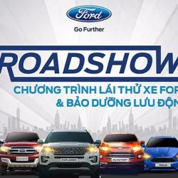 Chương trình ROAD SHOW để lái thử xe và trải nghiệm cảm giác lái xe Ford Toàn Quốc